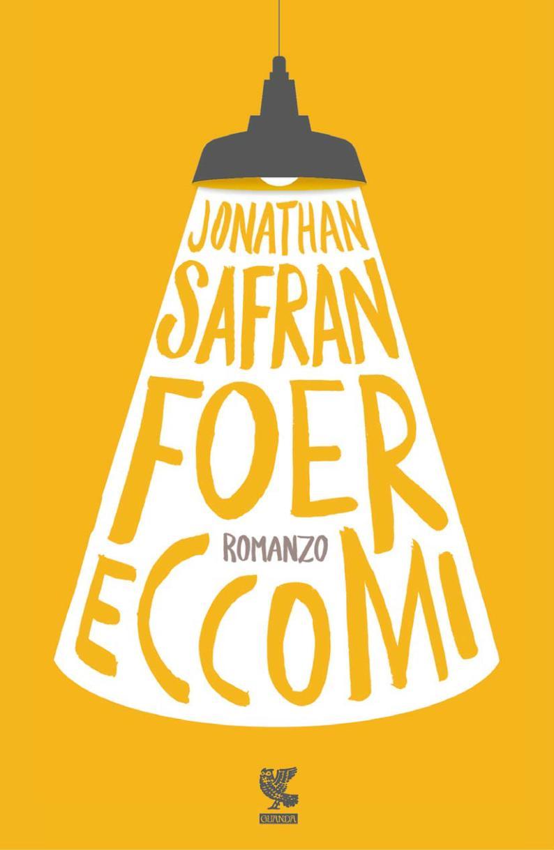 Eccomi, di Jonathan Safran Foer